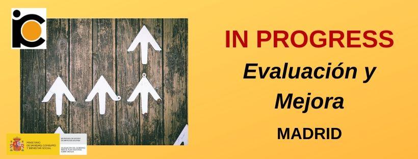 IN PROGRESS Evaluación y mejora